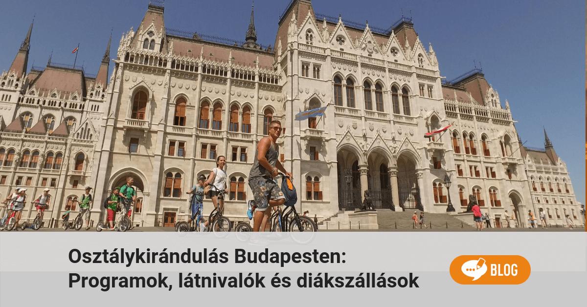 budapesti osztálykirándulás